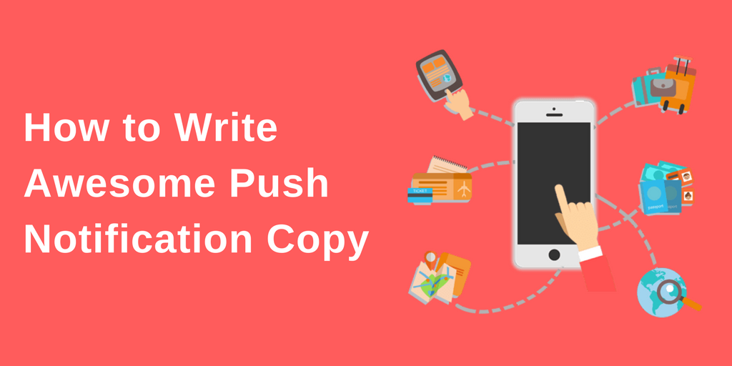 How to Write Awesome Push Notification Copy