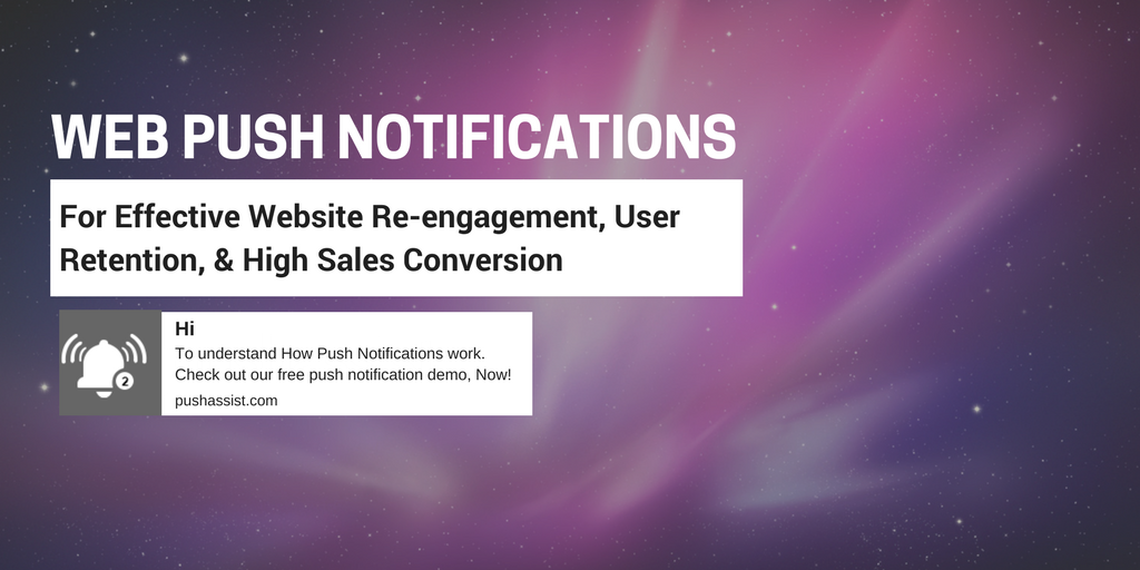 Web Push Notification- What, Why & When